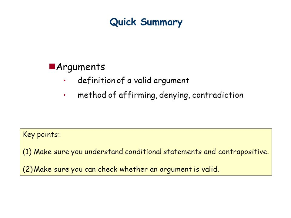 Quick Summary Arguments definition of a valid argument