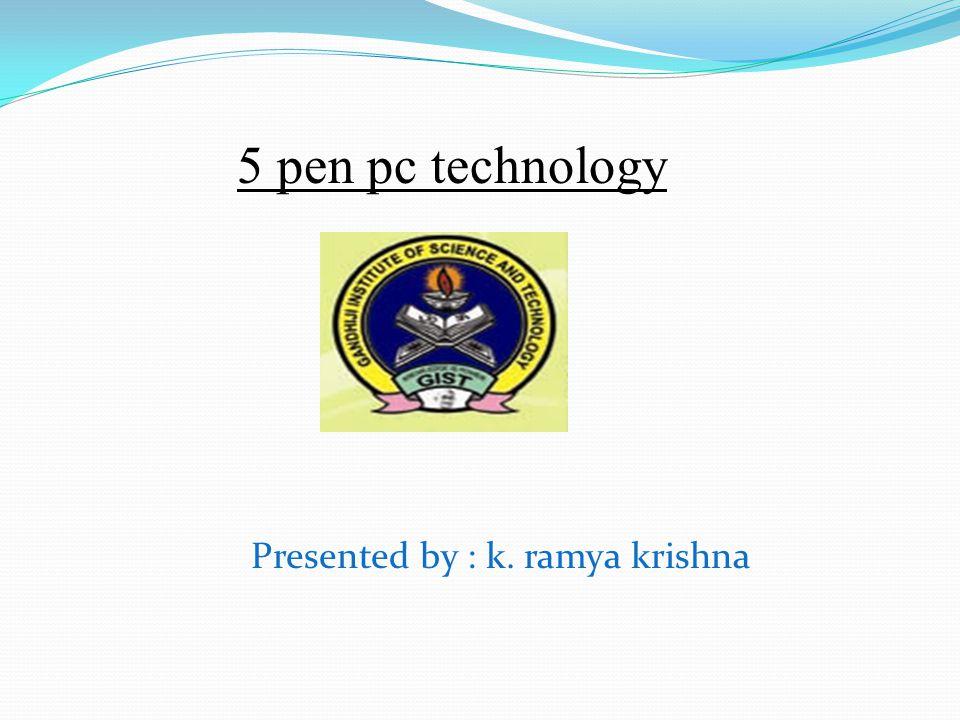 Presented by : k. ramya krishna