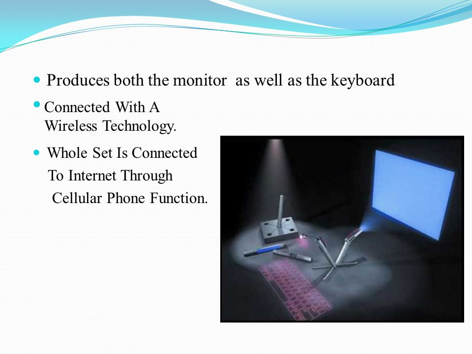 Produces both the monitor as well as the keyboard