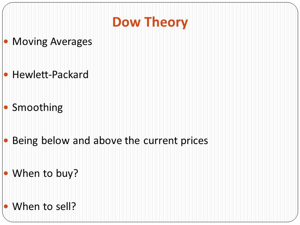 Dow Theory Moving Averages Hewlett-Packard Smoothing
