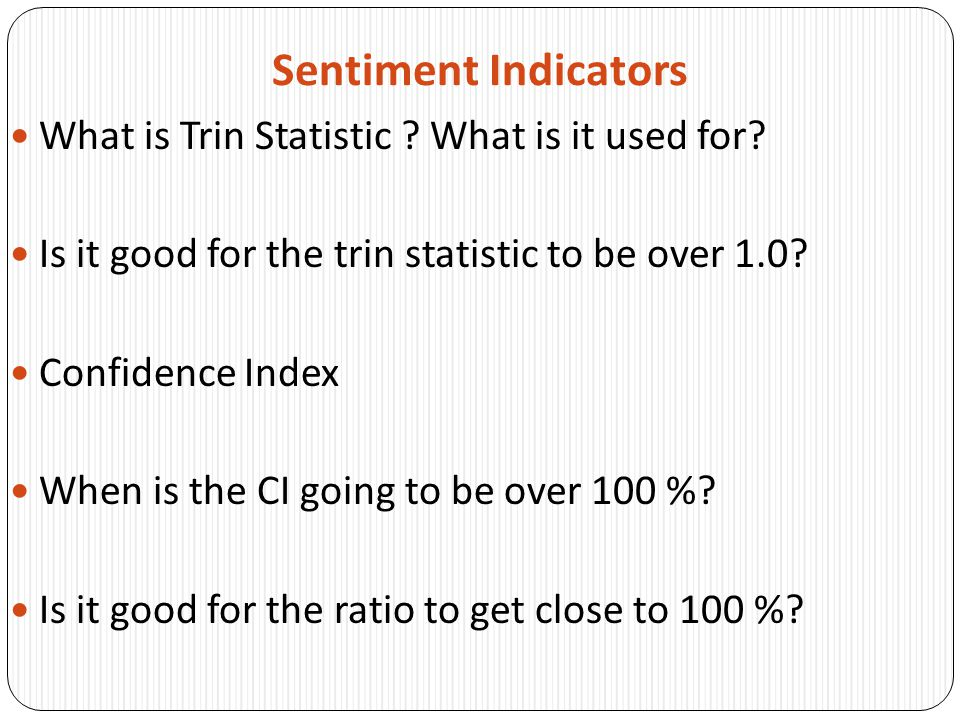 Sentiment Indicators What is Trin Statistic What is it used for