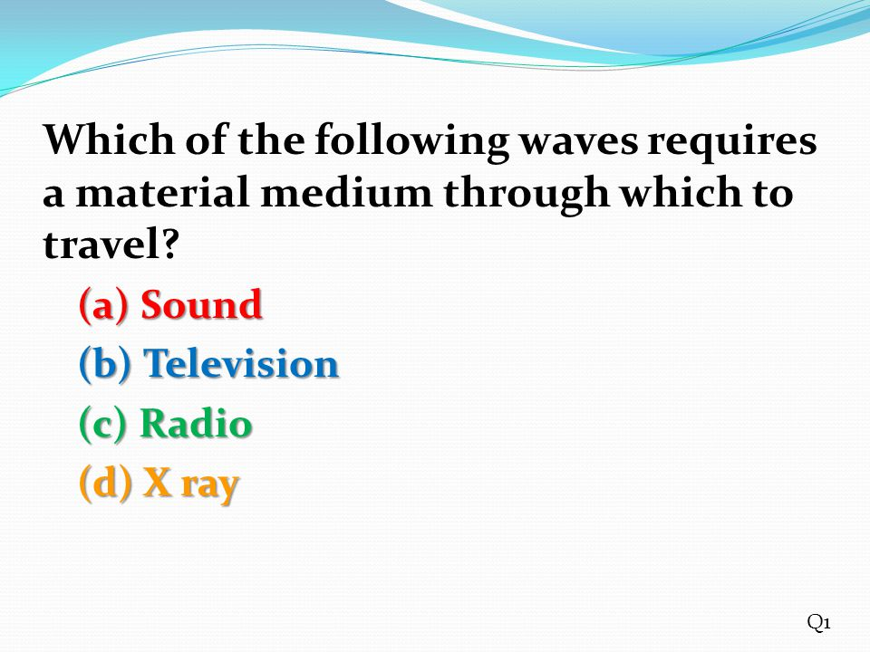 Which of the following waves requires a material medium through which to travel