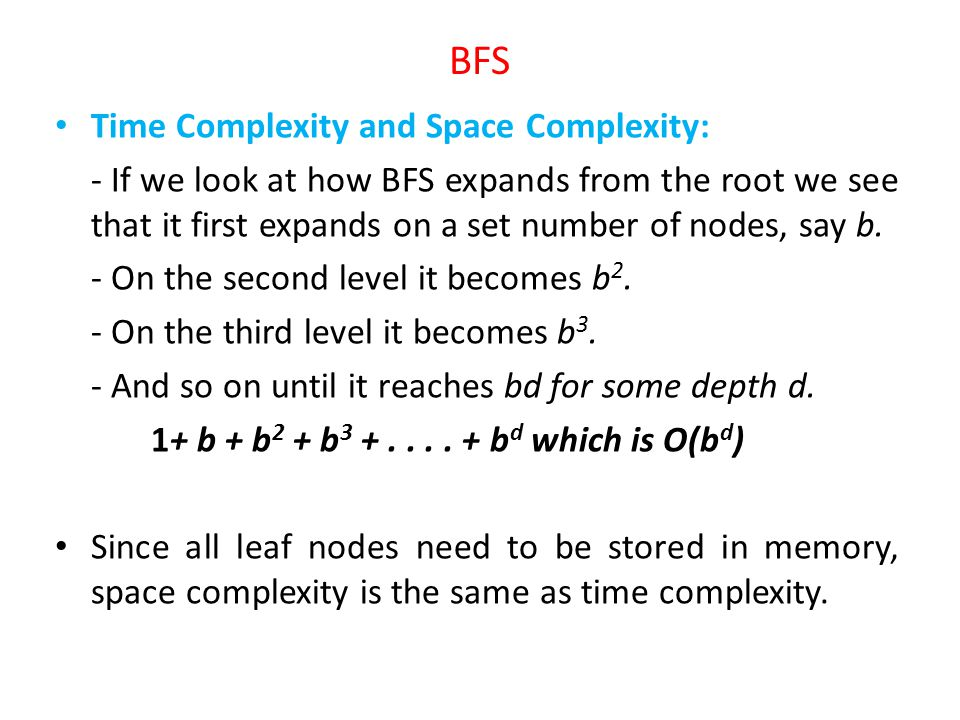 BFS Time Complexity and Space Complexity:
