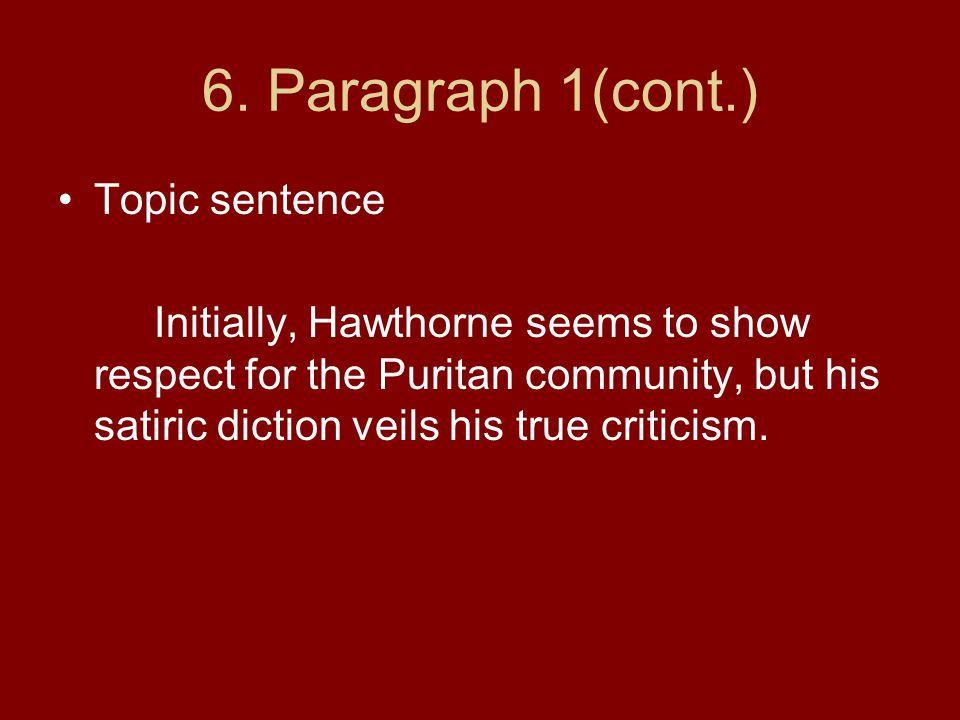 6. Paragraph 1(cont.) Topic sentence