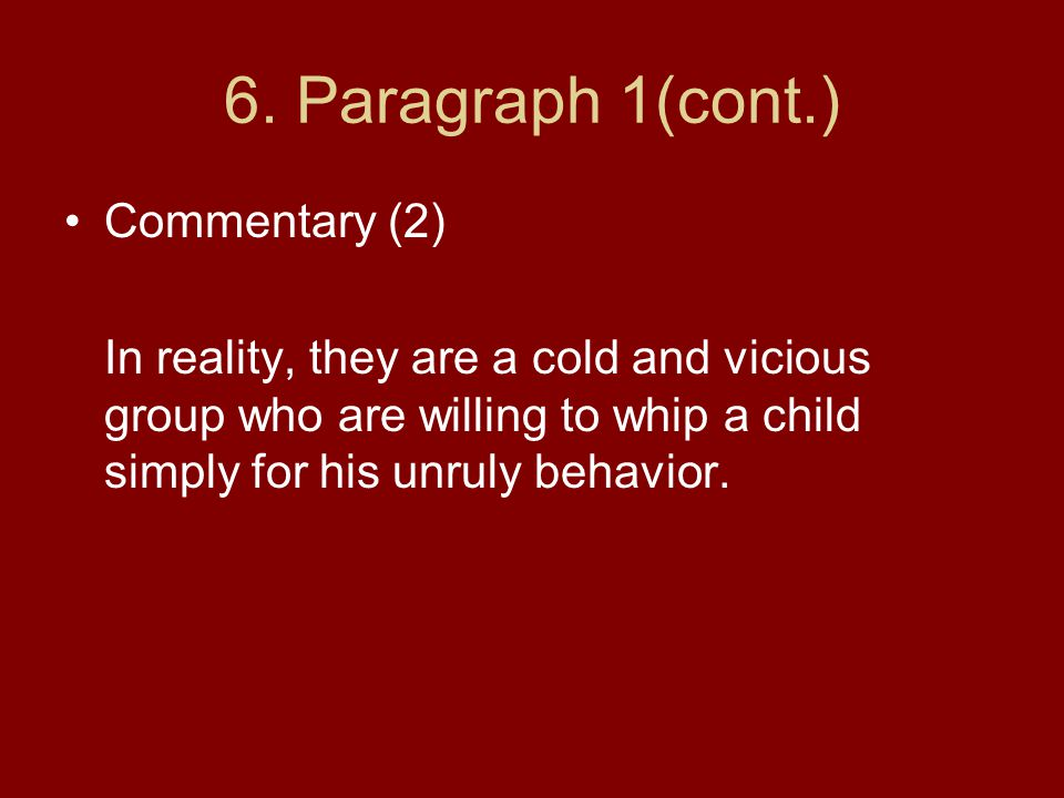 6. Paragraph 1(cont.) Commentary (2)