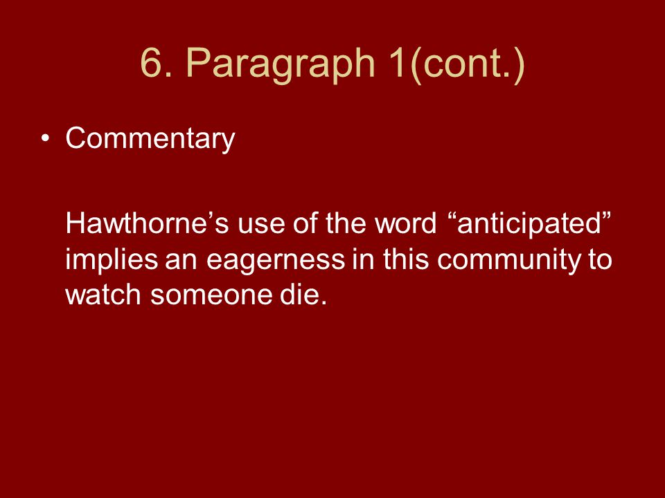 6. Paragraph 1(cont.) Commentary