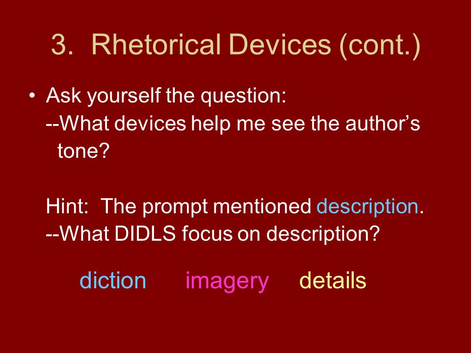3. Rhetorical Devices (cont.)