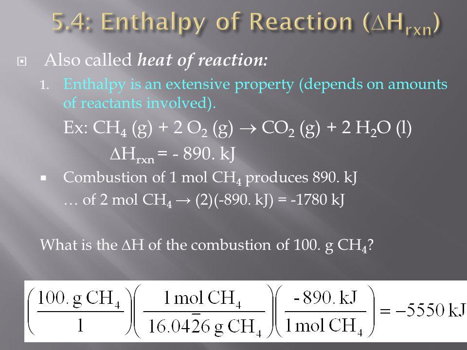 5.4: Enthalpy of Reaction (Hrxn)