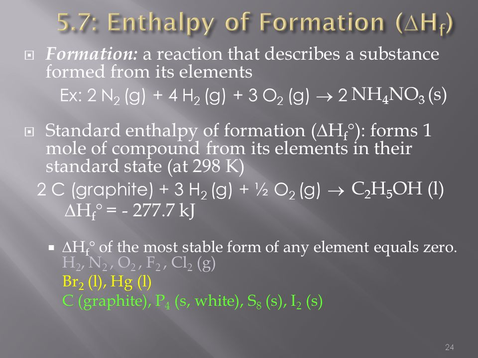 5.7: Enthalpy of Formation (Hf)