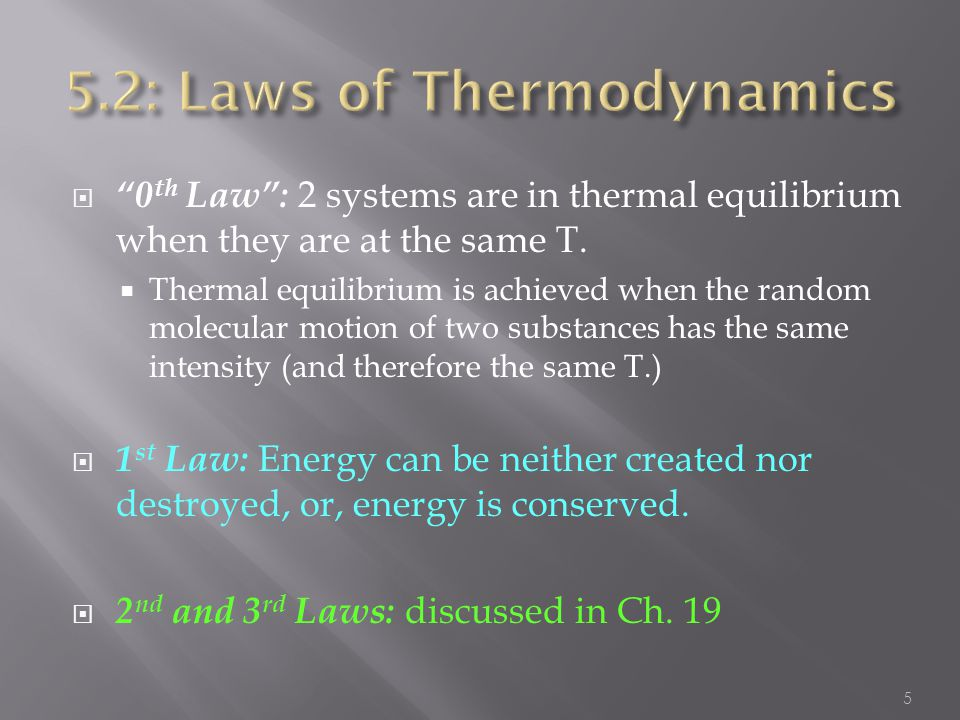 5.2: Laws of Thermodynamics
