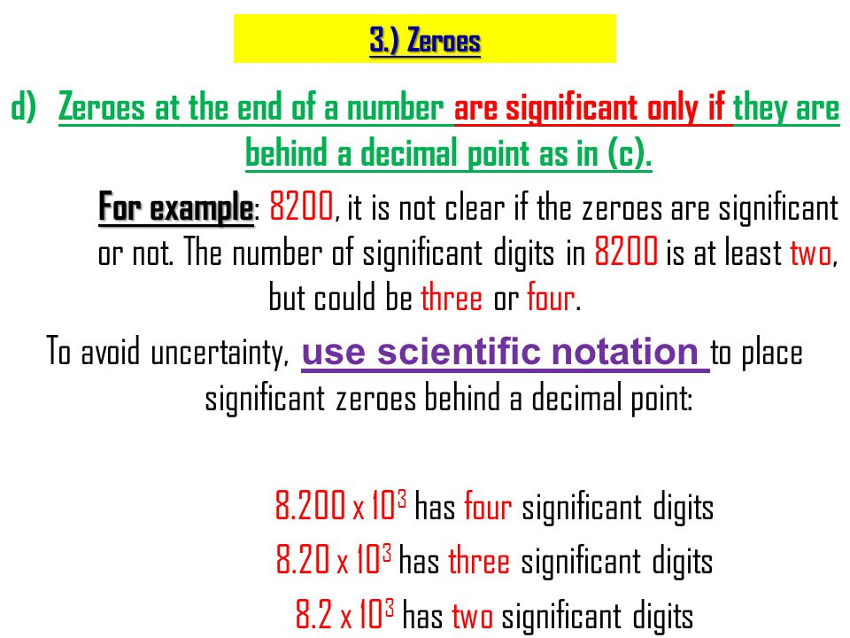 8.200 x 103 has four significant digits