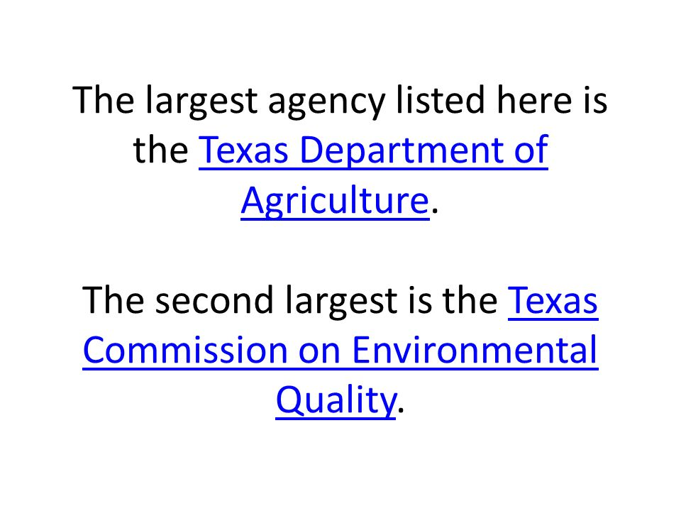 The largest agency listed here is the Texas Department of Agriculture