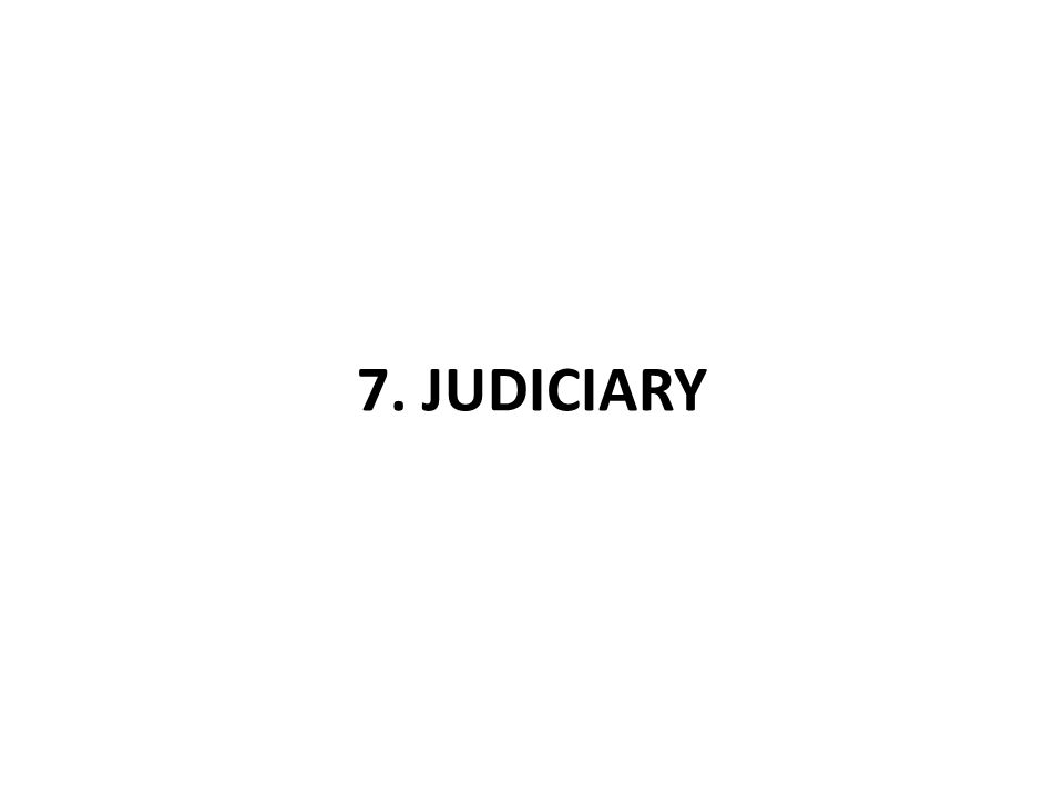7. JUDICIARY