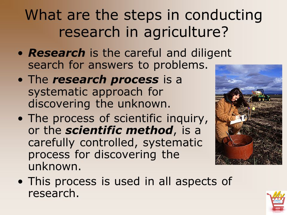 What are the steps in conducting research in agriculture