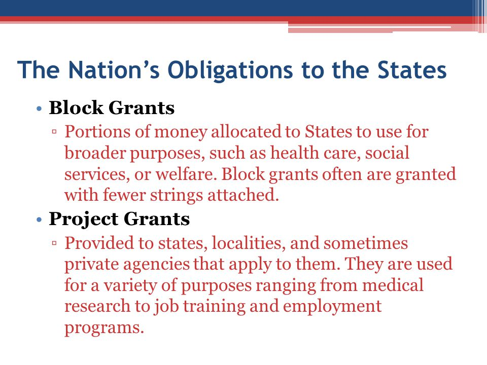 The Nation's Obligations to the States