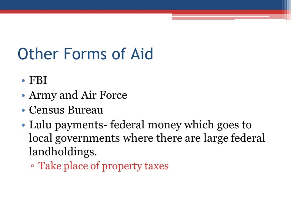 Other Forms of Aid FBI Army and Air Force Census Bureau