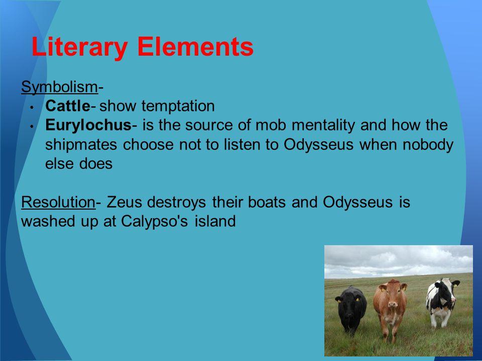 Literary Elements Symbolism- Cattle- show temptation