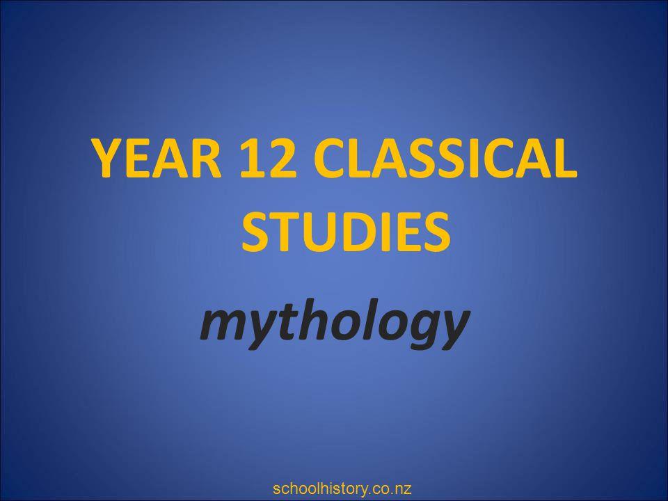 YEAR 12 CLASSICAL STUDIES mythology
