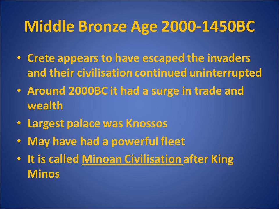 Middle Bronze Age 2000-1450BC Crete appears to have escaped the invaders and their civilisation continued uninterrupted.