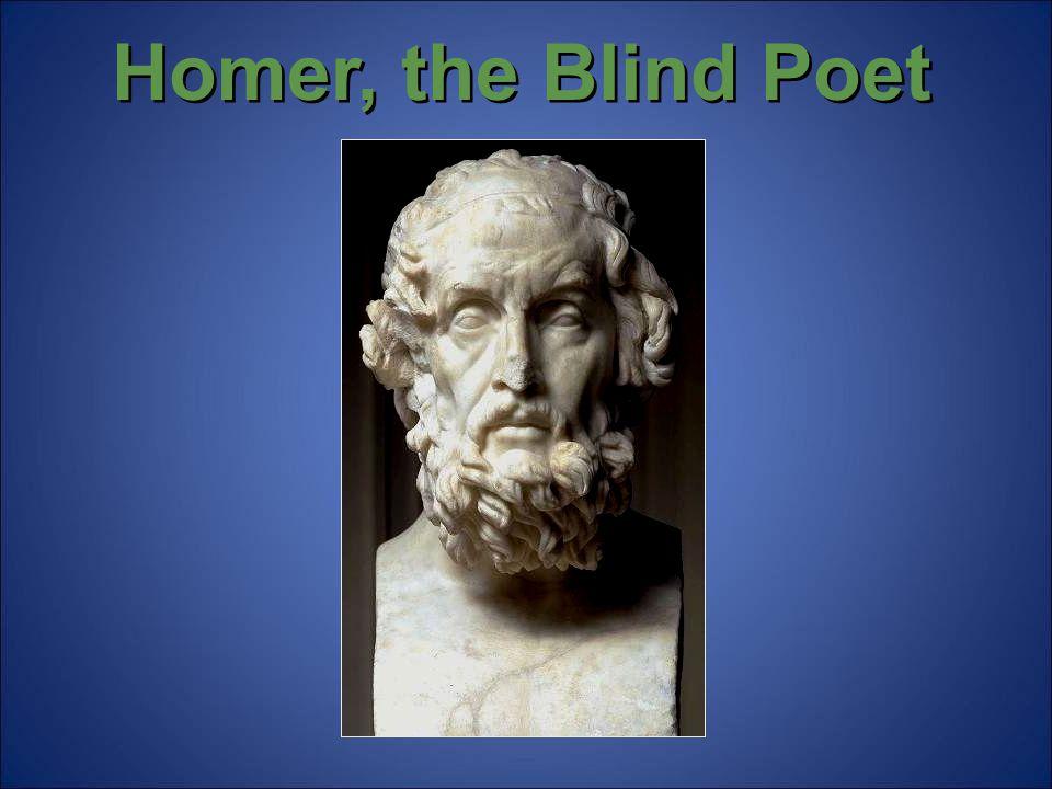 Homer, the Blind Poet