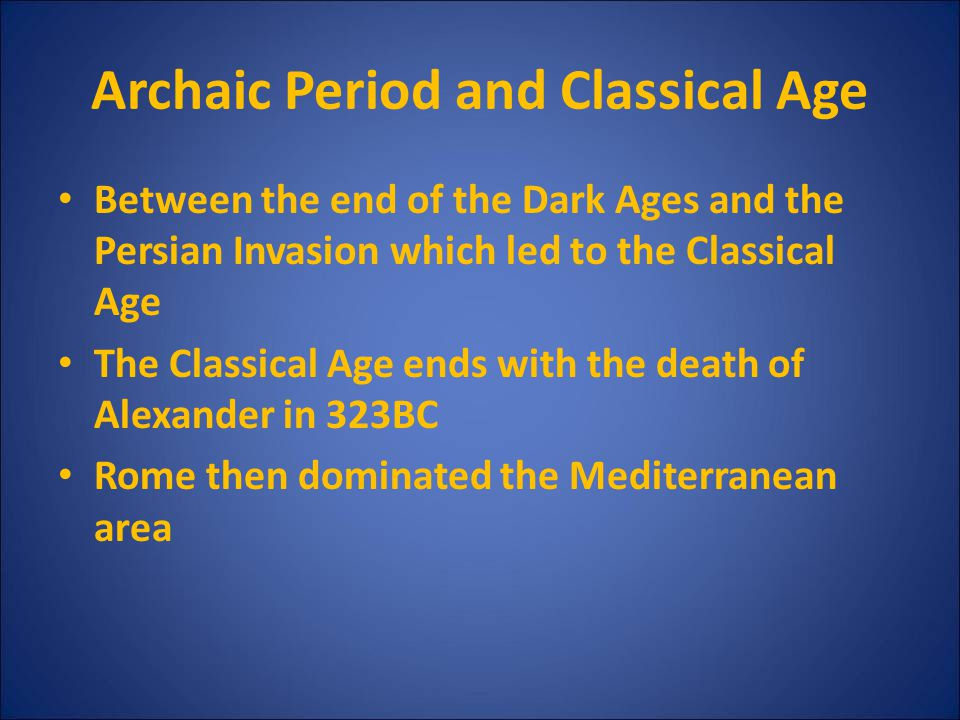 Archaic Period and Classical Age