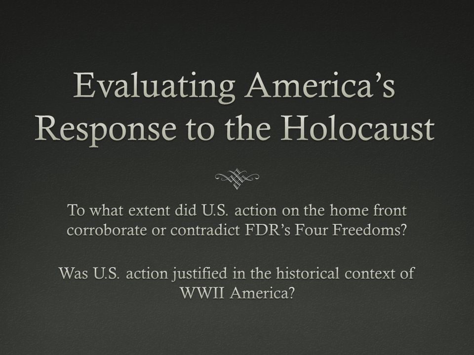 Evaluating America's Response to the Holocaust
