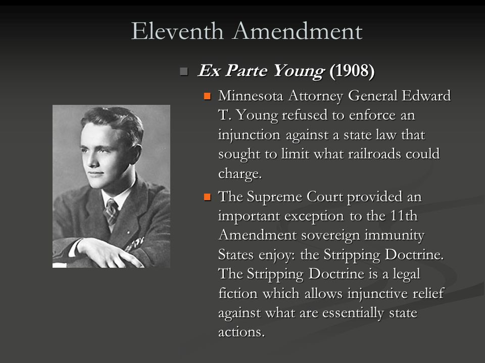 Eleventh Amendment Ex Parte Young (1908)