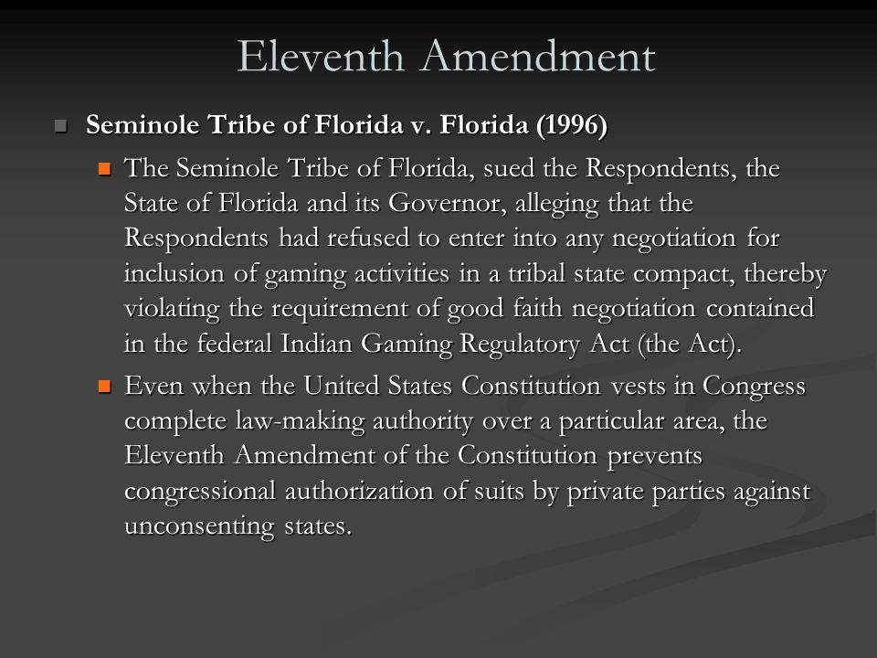 Eleventh Amendment Seminole Tribe of Florida v. Florida (1996)