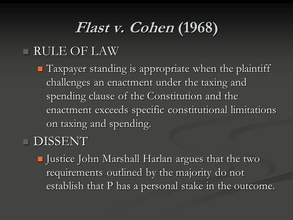 Flast v. Cohen (1968) RULE OF LAW DISSENT