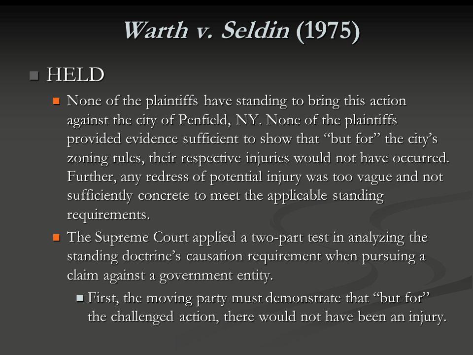 Warth v. Seldin (1975) HELD.