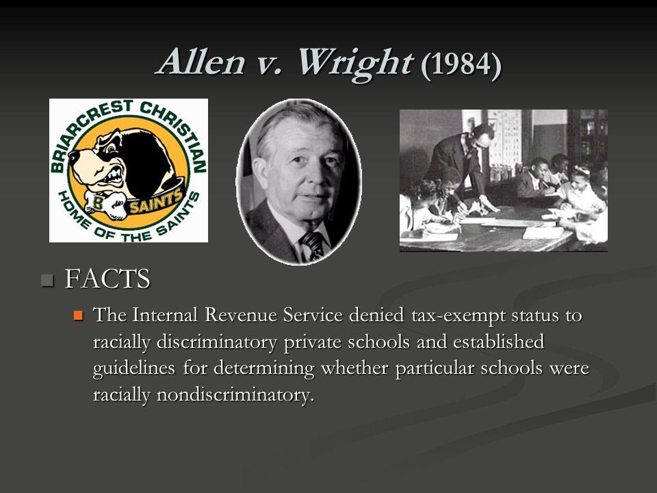 Allen v. Wright (1984) FACTS.