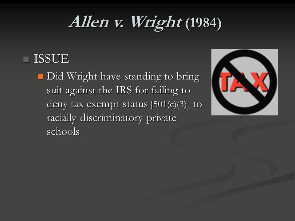 Allen v. Wright (1984) ISSUE.