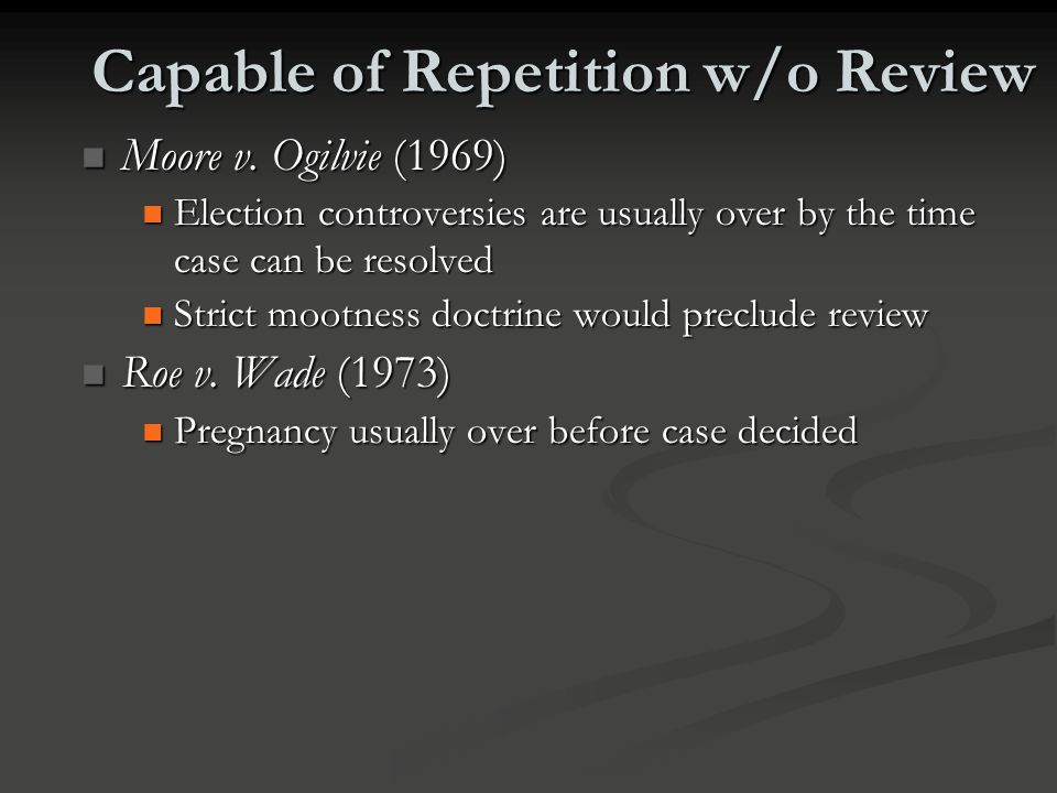 Capable of Repetition w/o Review