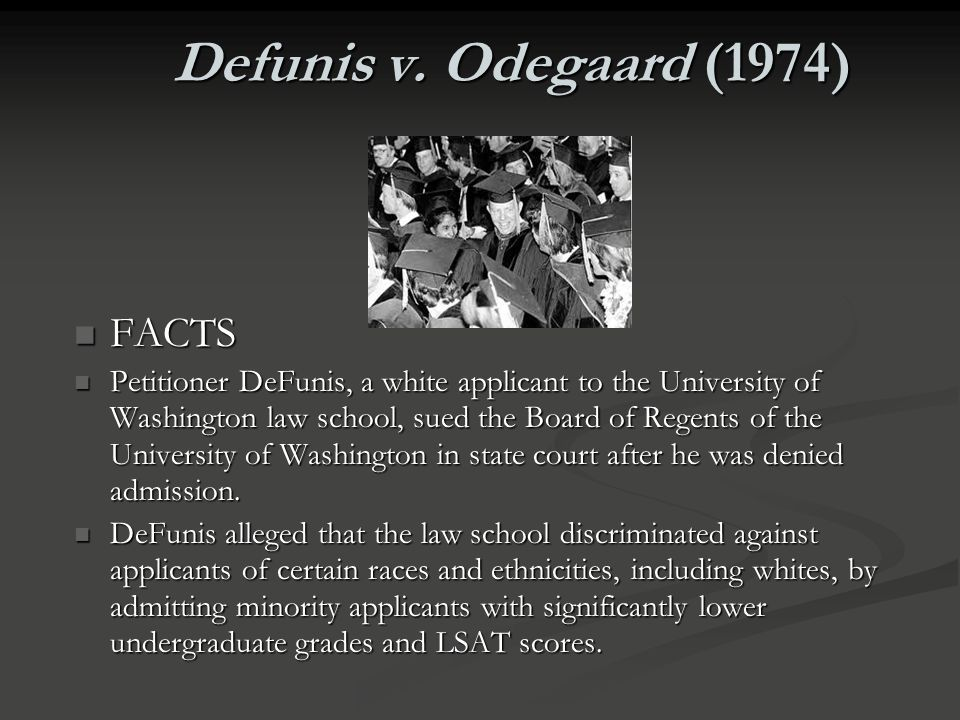 Defunis v. Odegaard (1974) FACTS