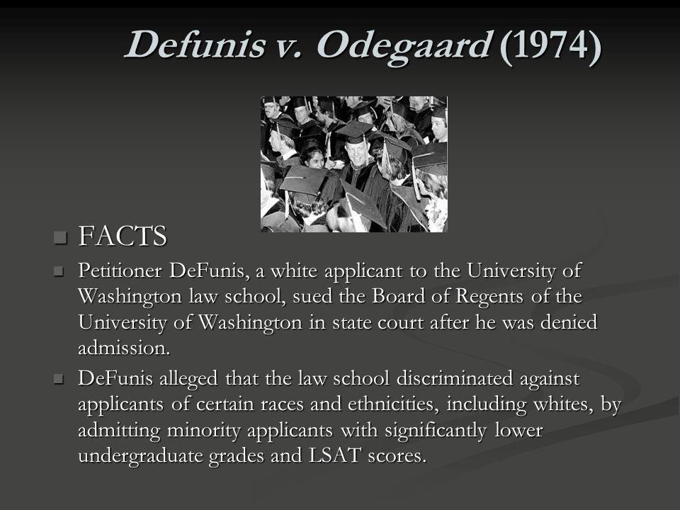 Defunis v. Odegaard (1974) FACTS