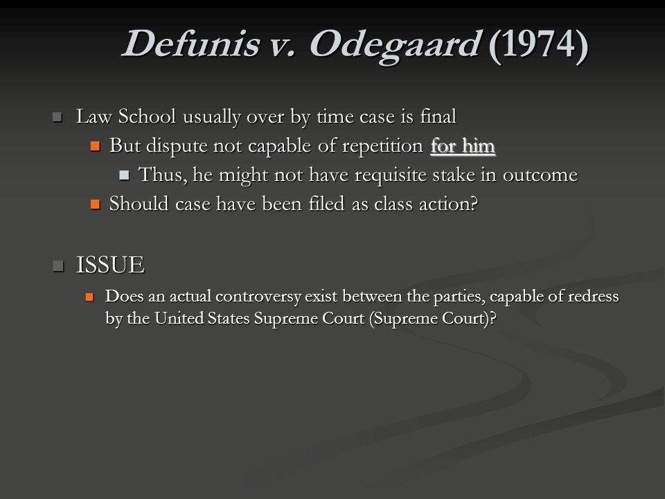 Defunis v. Odegaard (1974) ISSUE