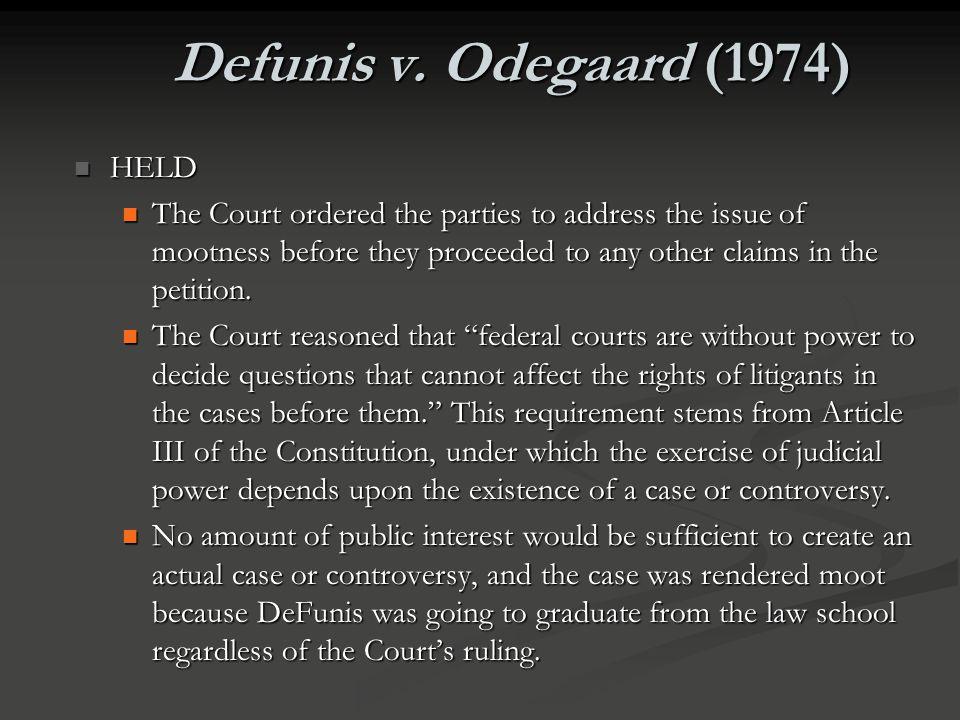 Defunis v. Odegaard (1974) HELD