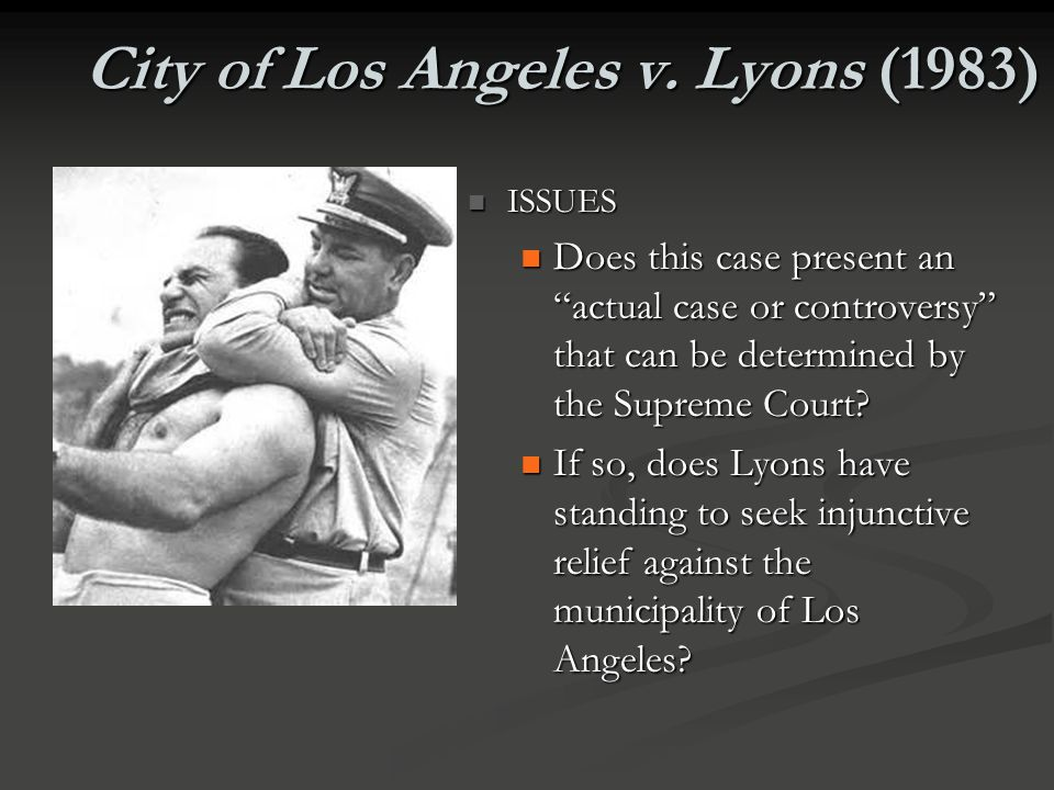 City of Los Angeles v. Lyons (1983)