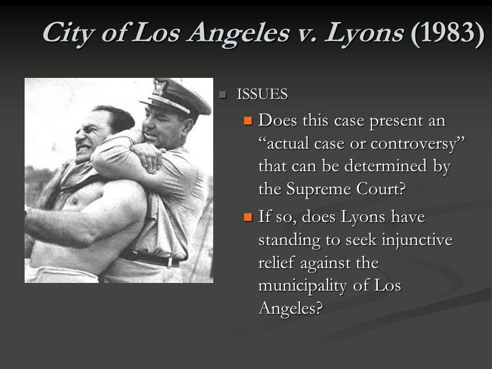 City of Los Angeles v. Lyons (1983)
