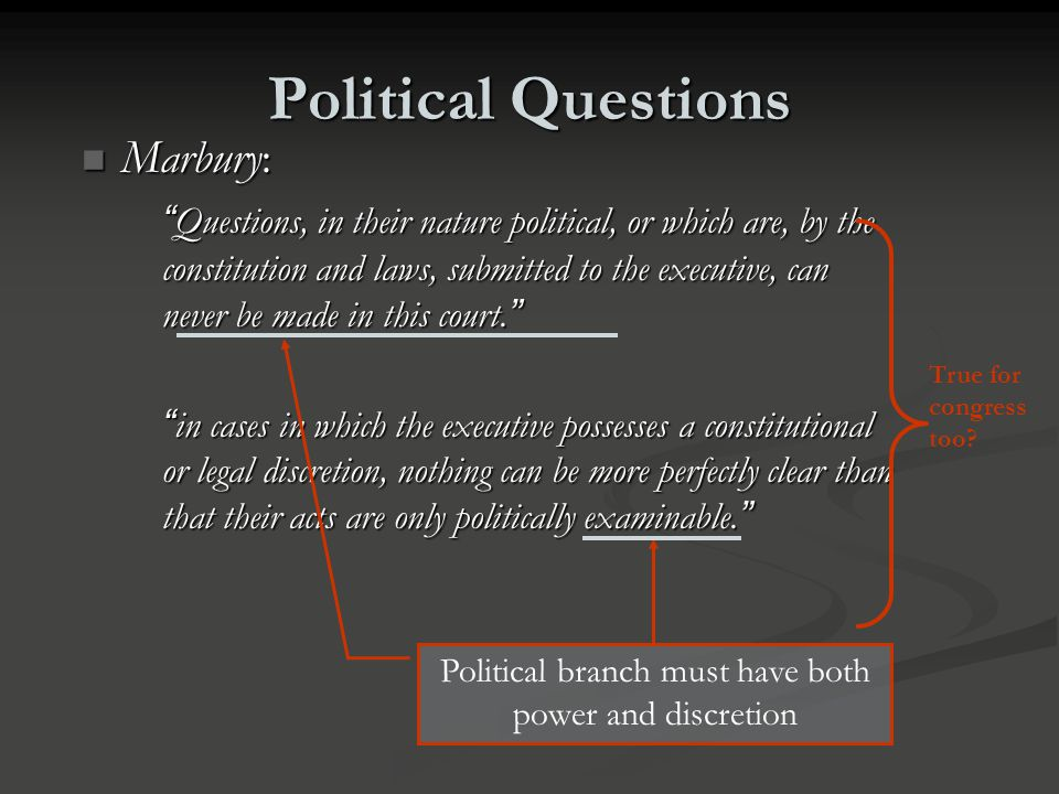 Political branch must have both power and discretion