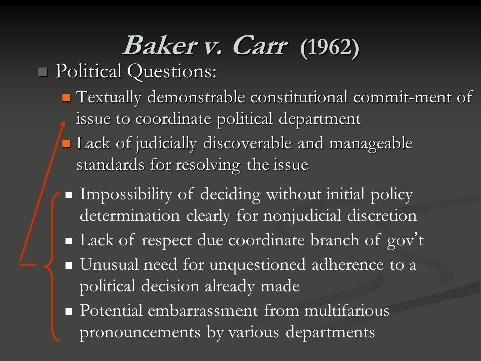 Baker v. Carr (1962) Political Questions: