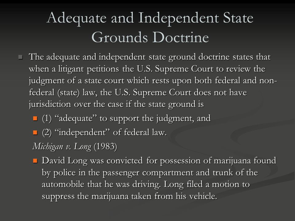 Adequate and Independent State Grounds Doctrine