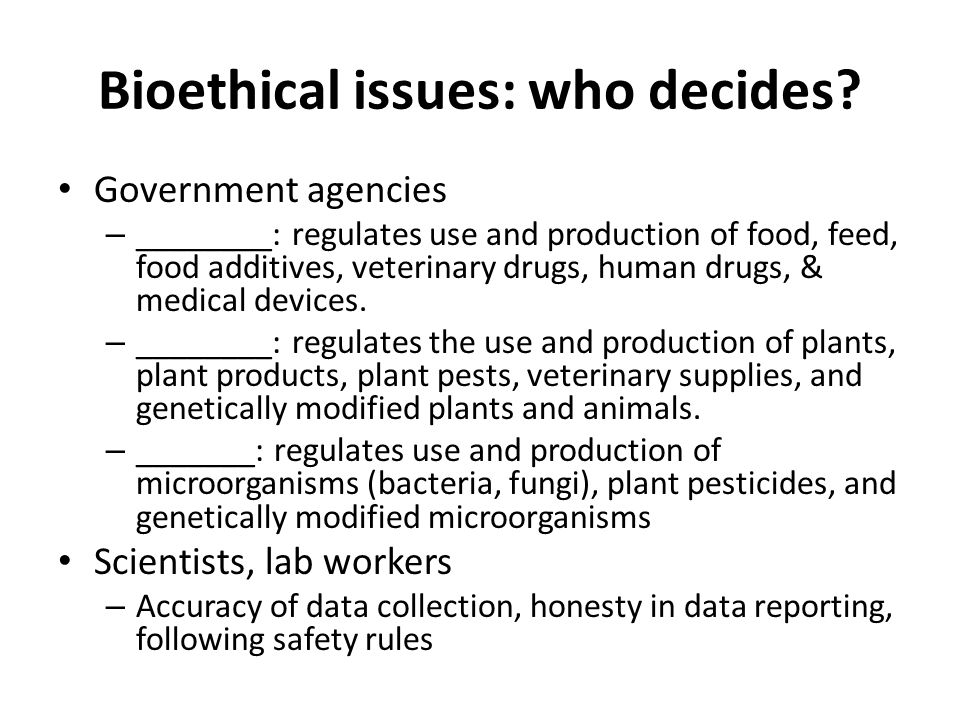 Bioethical issues: who decides