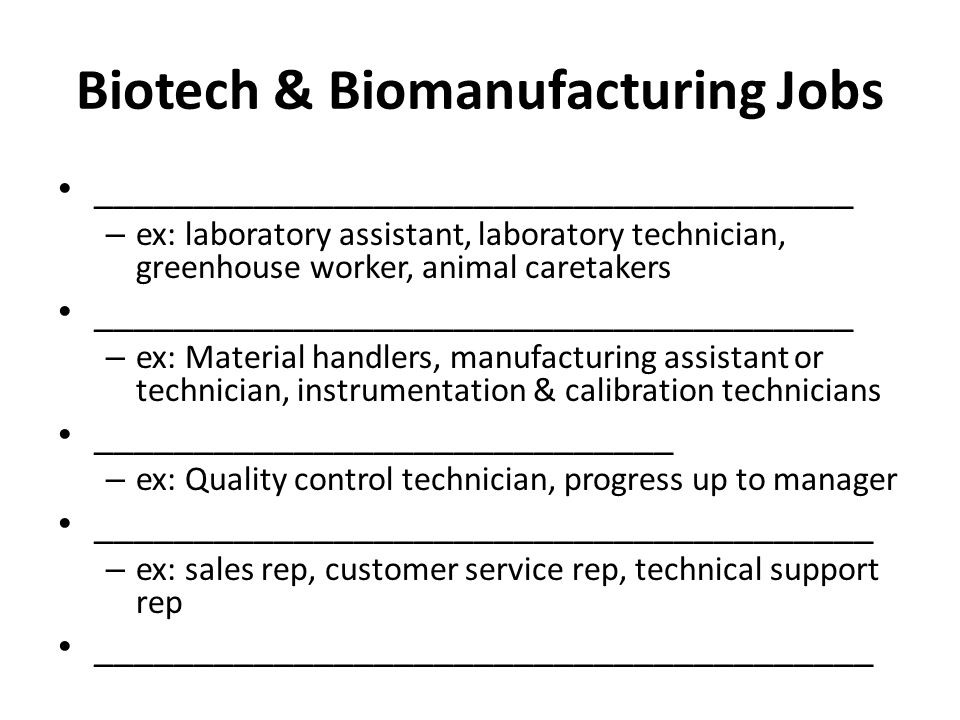 Biotech & Biomanufacturing Jobs