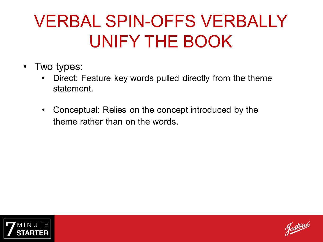 VERBAL SPIN-OFFS VERBALLY UNIFY THE BOOK