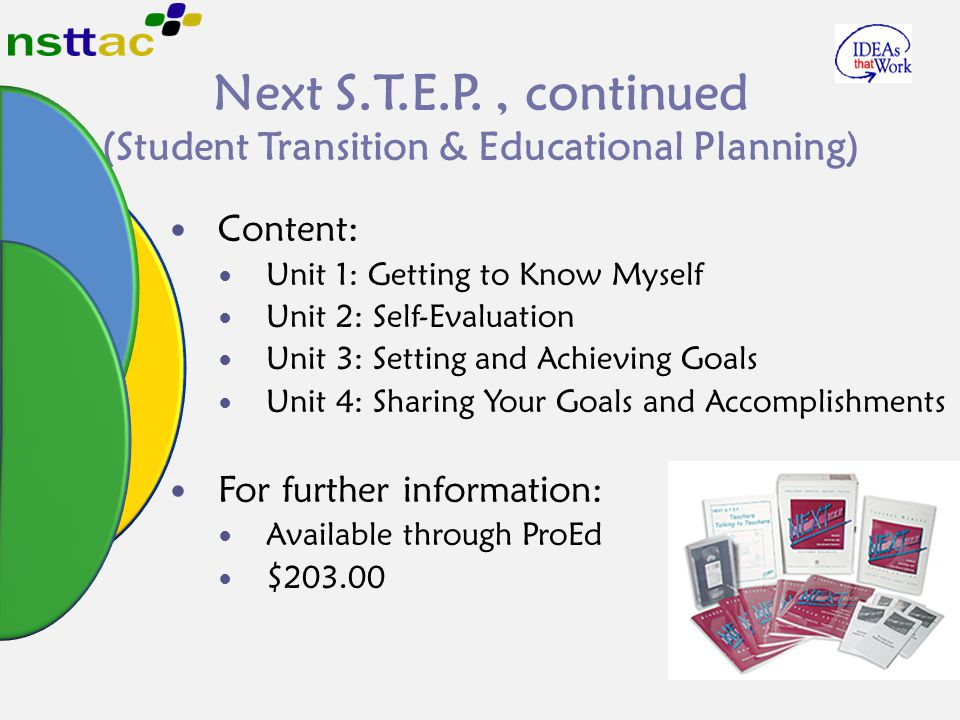 Next S.T.E.P. , continued (Student Transition & Educational Planning)