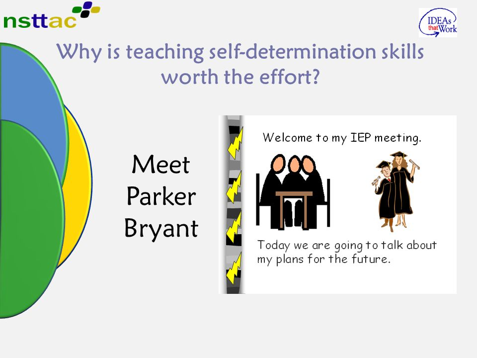 Why is teaching self-determination skills worth the effort