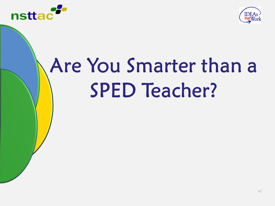Are You Smarter than a SPED Teacher