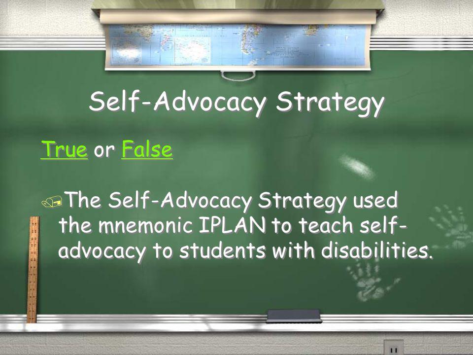 Self-Advocacy Strategy
