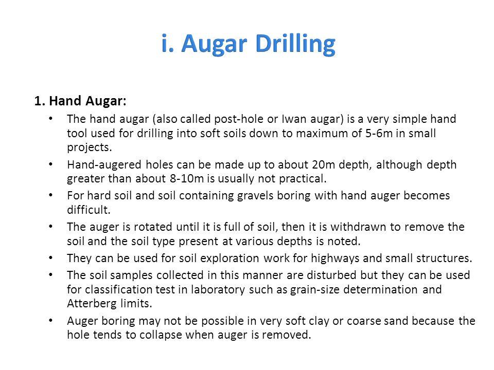 i. Augar Drilling 1. Hand Augar: